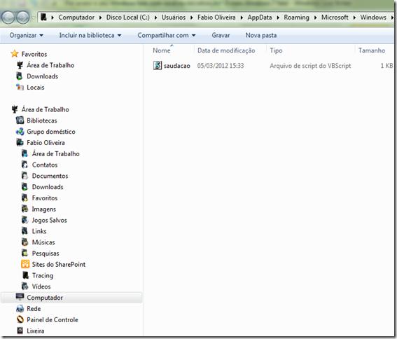 Colocando arquivo Saudação.vbs na inicialização do Windows